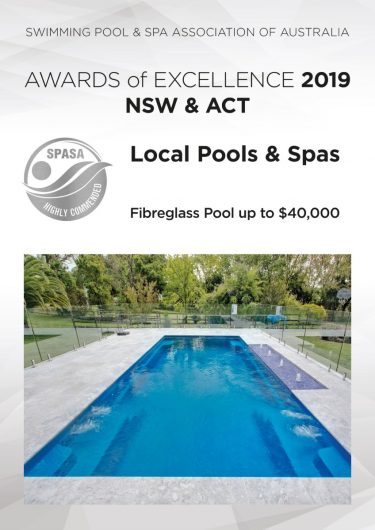 Local Pools and Spas SPASA NSW ACT 2019 Awards Silver fibreglass pool up to 40000