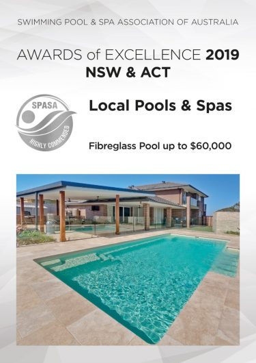 Local Pools and Spas SPASA NSW ACT 2019 Awards Silver fibreglass pool up to 60000